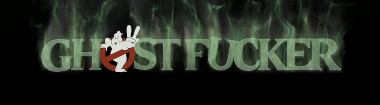Ghostfuckerz_Directed_by_DkpitJ